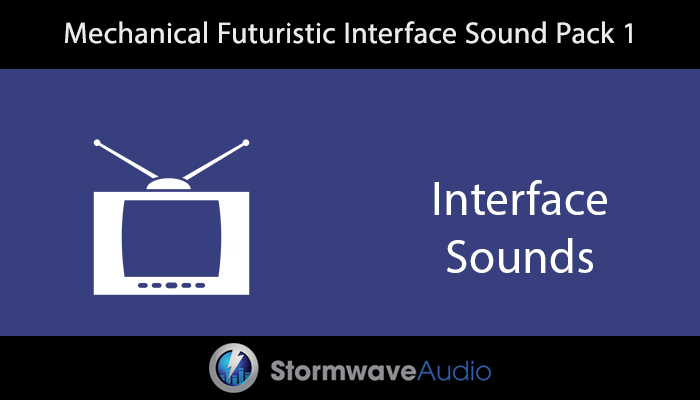 Mechanical Futuristic Interface Sound Pack 1
