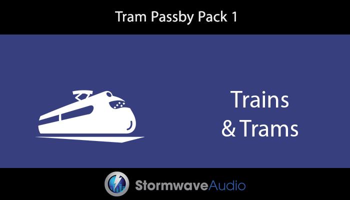 Tram Passby Pack 1