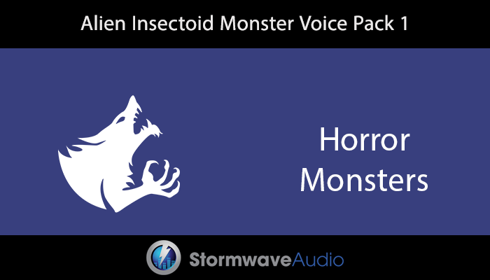 Alien Insectoid Monster Voice Pack 1