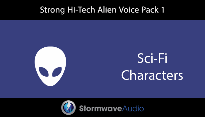 Strong Hi-Tech Alien Voice Pack 1