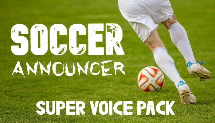 SOCCER ANNOUNCER SUPER VOICE PACK