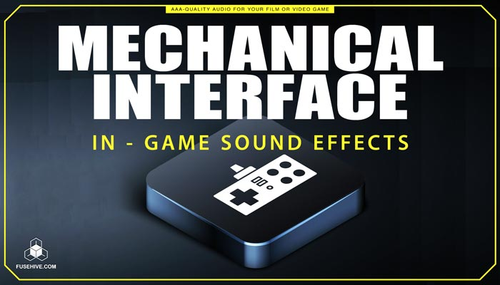 In-Game Items, Interactions, & Reactions Sound Effects Library – Mechanical User Interface MINI PACK