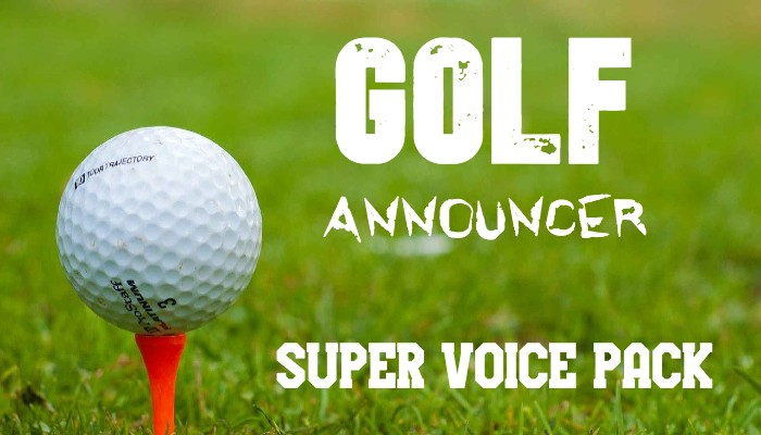 GOLF ANNOUNCER SUPER VOICE PACK