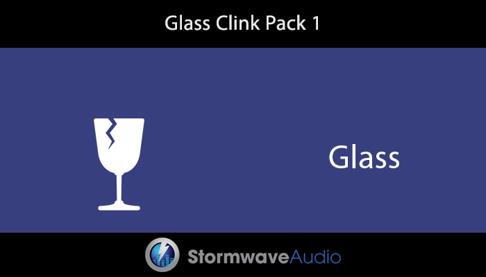 Glass Clink Sound Effects Pack 1