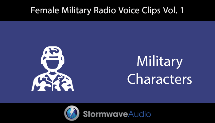 Female Military Radio Voice Clips Vol. I