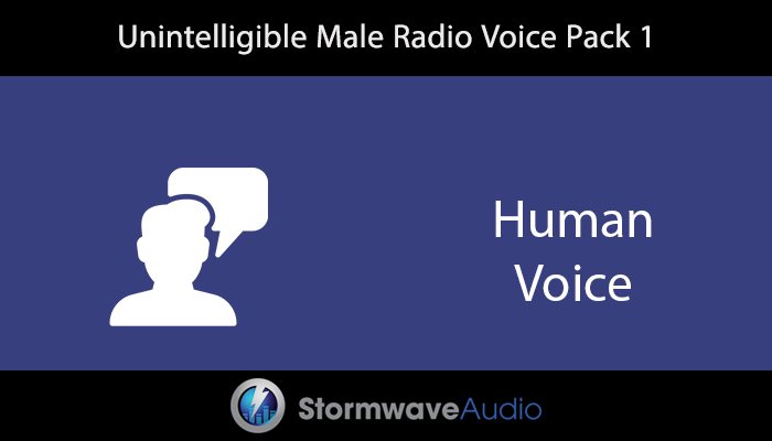Unintelligible Male Radio Voice Pack 1