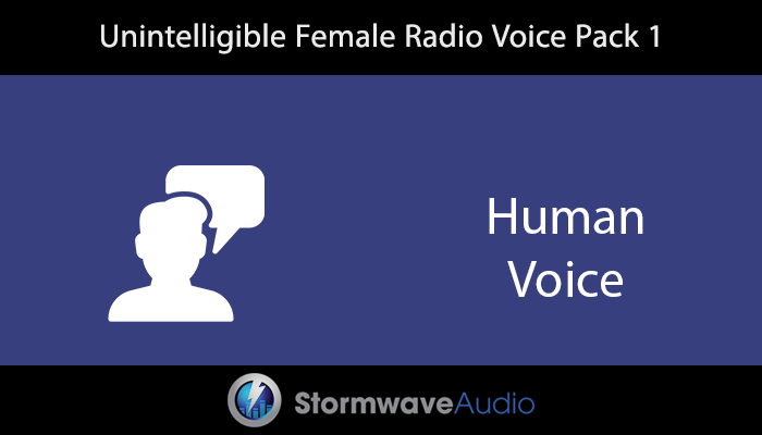 Unintelligible Female Radio Voice Pack 1