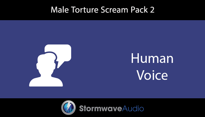 Male Torture Scream Pack 2