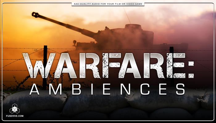 WARFARE AMBIENCES Sound Effects Library – Army Combat Battlefield Weapon War Background Environment