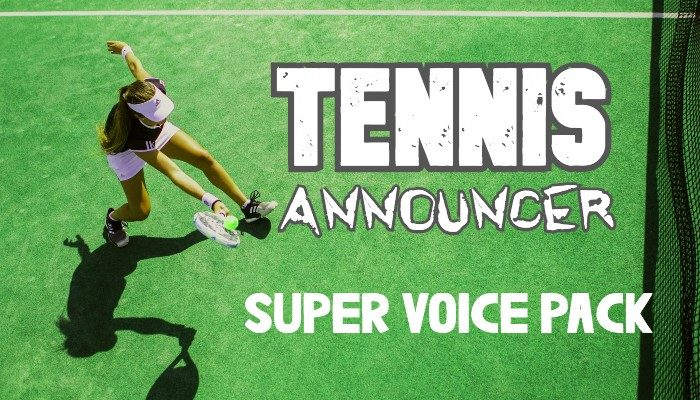 TENNIS ANNOUNCER SUPER VOICE PACK