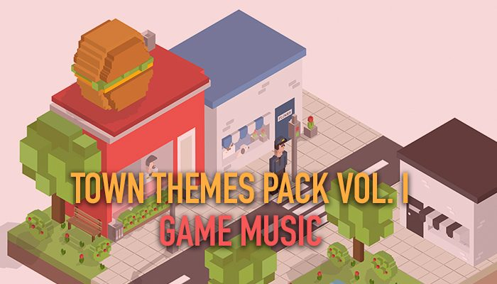 Town Themes Pack Vol I