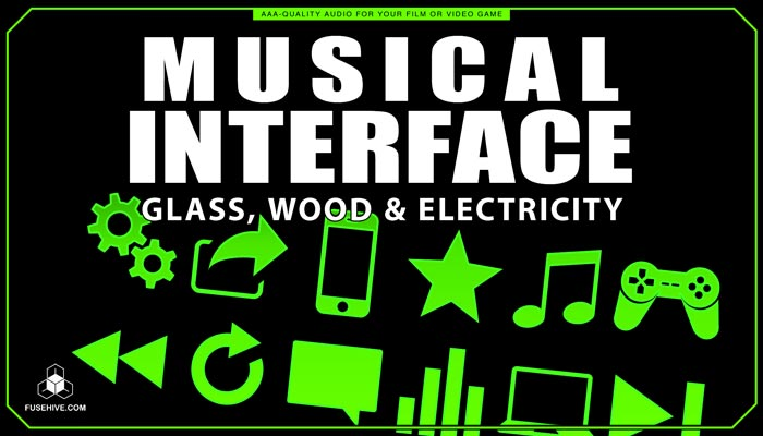 Glass, Wood & Electricity User Interface Sound Effects Library – Musical UI SFX MINI PACK