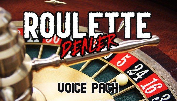 ROULETTE DEALER voice pack