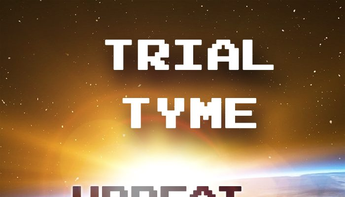 """Trial Tyme"" – Upbeat electronic music"
