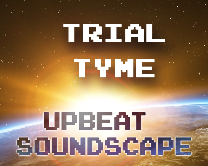 """""""Trial Tyme"""" – Upbeat electronic music"""