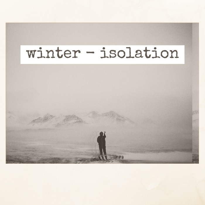 Winter and Isolation Pack