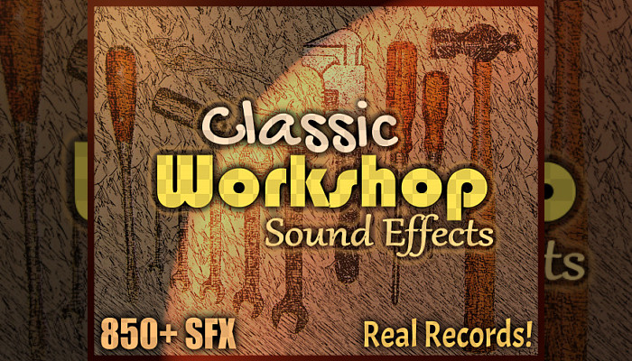 Classic Workshop Tool & Industry SFX (850+ Real Record Sound Effects)