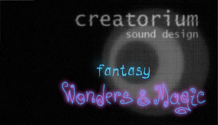 Creatorium soundbanks – Fantasy: wonders and magic