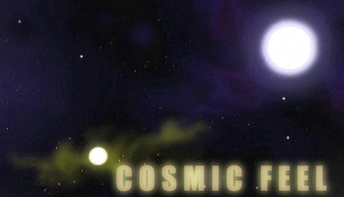 Cosmic Feel