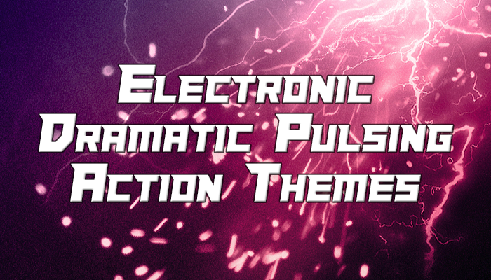 Electronic Dramatic Pulsing Action Music Pack