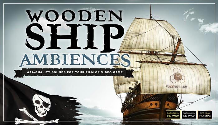 Pirate Ship Sailing Ambience Sound Effects Library – Old Wooden Boat Interior & Exterior Environment Ambient Loops