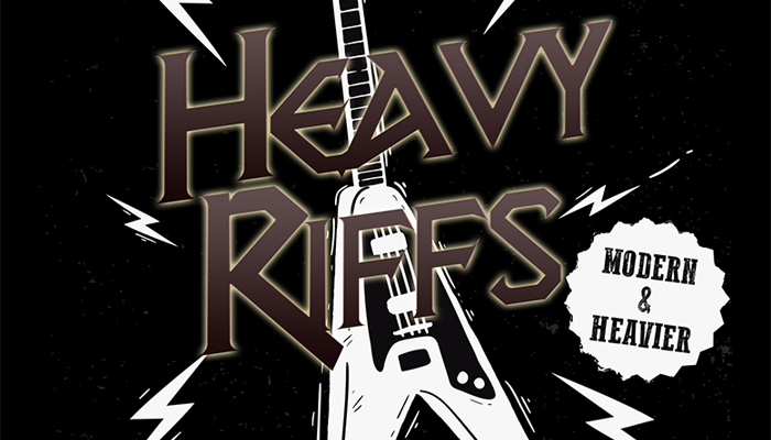 Heavy Riffs – Modern & Heavier