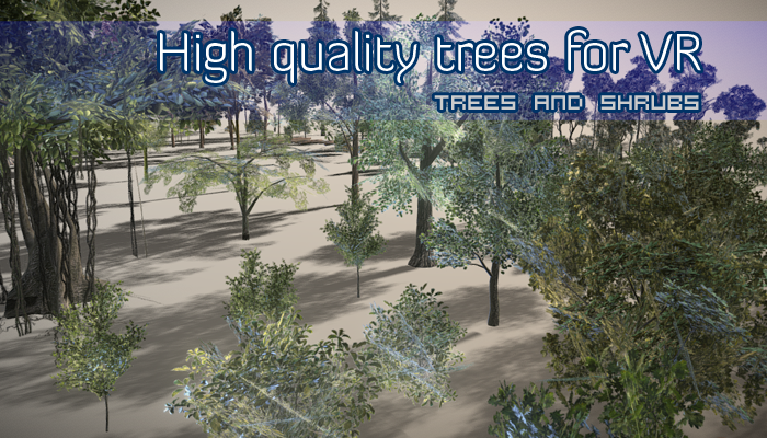 High quality trees for VR