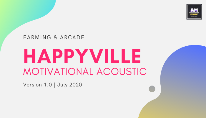 Happyville Acoustic Motivational