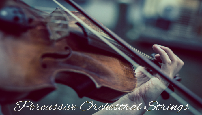 Percussive Orchestral Strings
