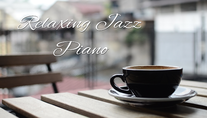 Relaxing Jazz Piano