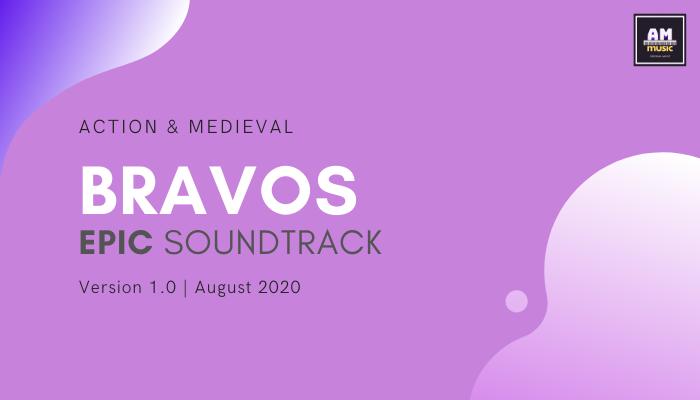 Bravos – Epic Orchestral Soundtrack
