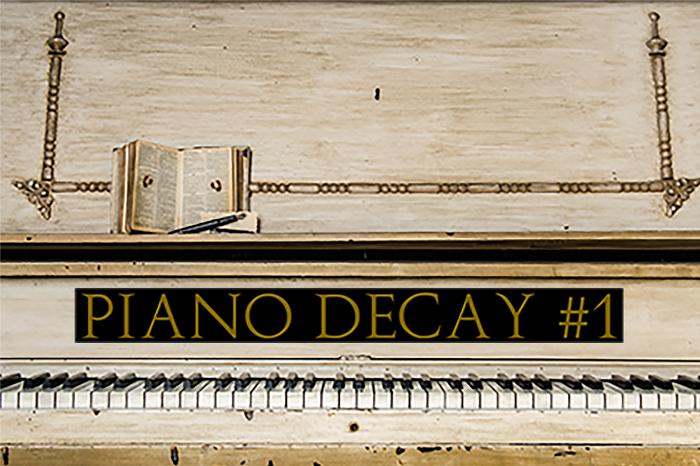 Piano Decay #1