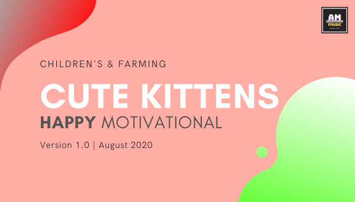 Happy Carefree Motivational – Cute Kittens