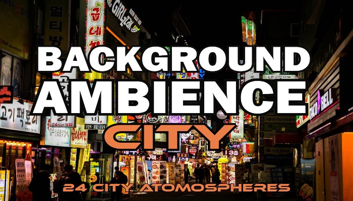 Background Ambience City