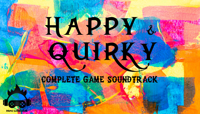 Happy & Quirky Complete Game Soundtrack