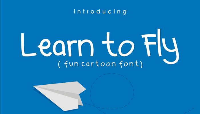 LEARN TO FLY – Fun Cartoon Fonts