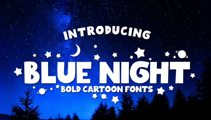 BLUE NIGHT Bold Cartoon Fonts