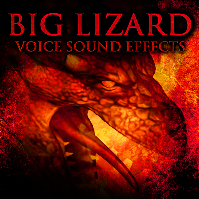 Big Lizard – Voice Sound Effects