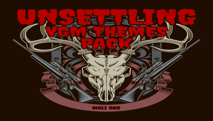 Unsettling VGM Themes Pack