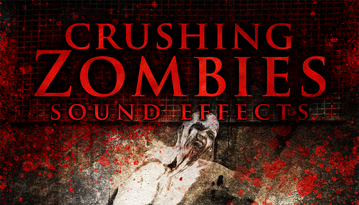 Crushing Zombies – Sound Effects