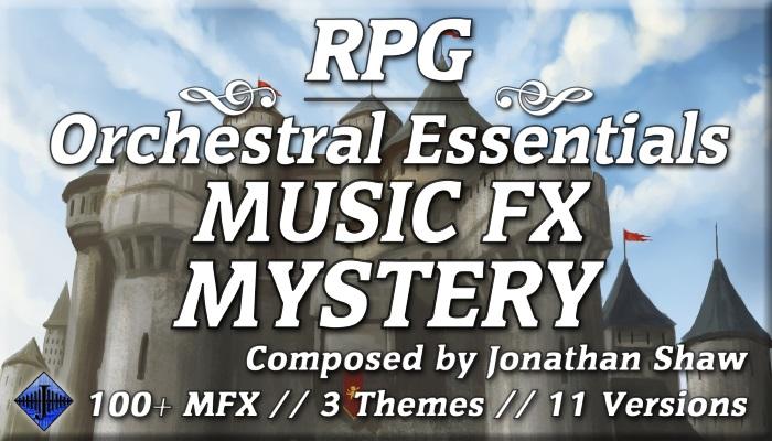 RPG Orchestral Essentials (Music FX – Mystery)