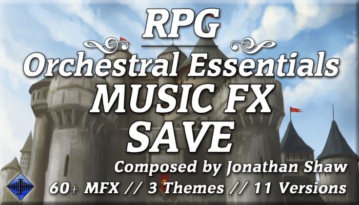 RPG Orchestral Essentials (Music FX – Save)