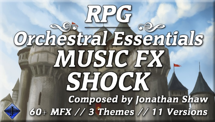RPG Orchestral Essentials (Music FX – Shock)