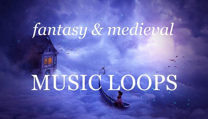 Fantasy & Medieval Music Loops