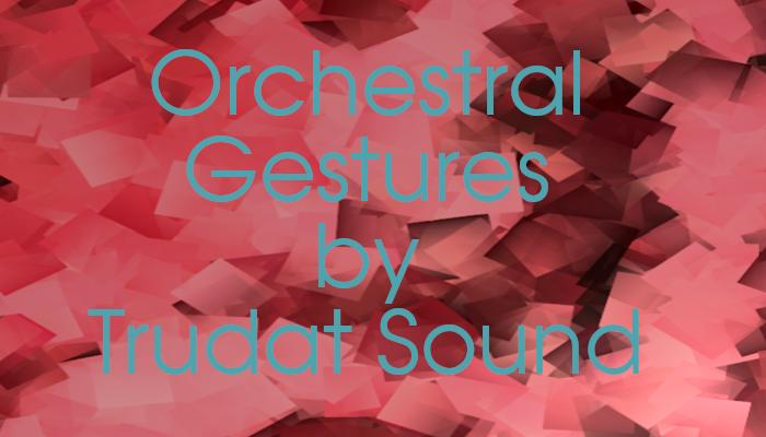 Orchestral Gestures
