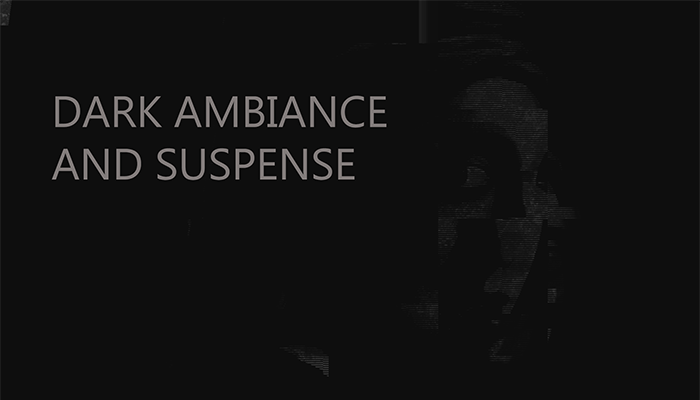 Dark Ambience and Suspense Pack