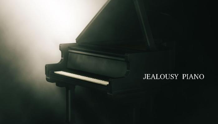 Jealousy Piano