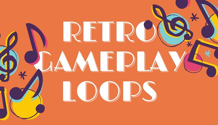 Retro Gameplay Loops