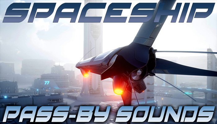 Spaceship Pass-By Sound Effects