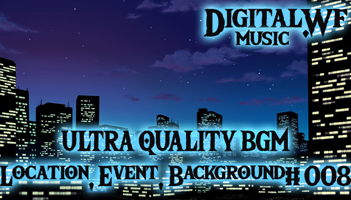 DigitalWF Ultra Quality GAME BGM – Location, Event, Background #008